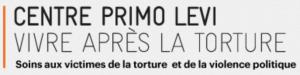 Centre Primo Levi - Vivre après la torture - Soins aux victimes de la torture et de la violence politique